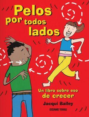 PELOS POR TODOS LADOS