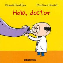 HOLA, DOCTOR
