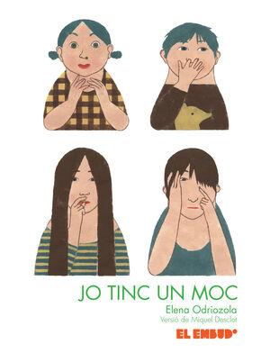 JO TINC UN MOC