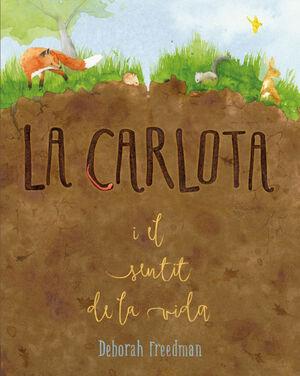 CARLOTA I EL SENTIT DE LA VIDA