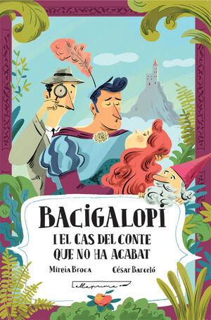 BACIGALOPI I EL CAS DEL CONTE QUE NO HA ACABAT