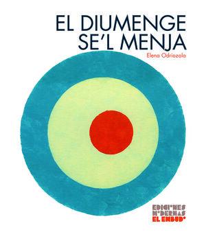 DIUMENGE SE´L MENJA,EL - CAT
