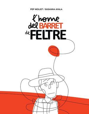 L?HOME DEL BARRET DE FELTRE