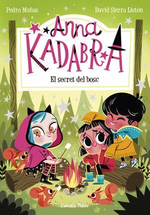 ANNA KADABRA 7. EL SECRET DEL BOSC