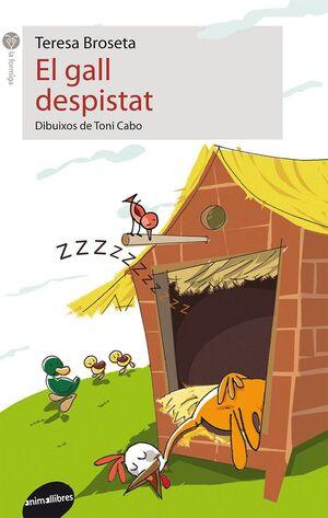 EL GALL DESPISTAT