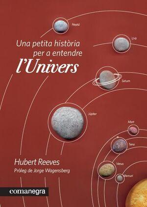 UNA PETITA HISTÒRIA PER A ENTENDRE L'UNIVERS