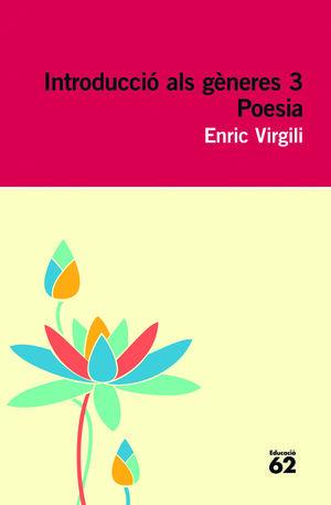 INTRODUCCIÓ ALS GÈNERES 3. POESIA