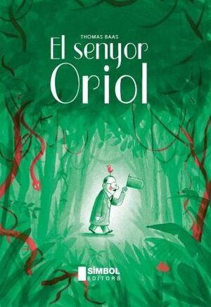 EL SENYOR ORIOL