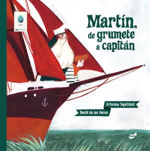 MARTÍN, DE GRUMETE A CAPITÁN