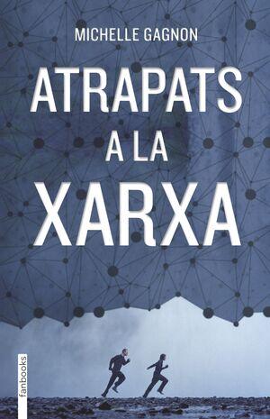 ATRAPATS A LA XARXA