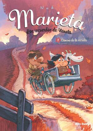 MARIETA 2. LOS RECUERDOS DE NANETA