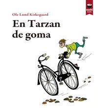 EN TARZAN DE GOMA