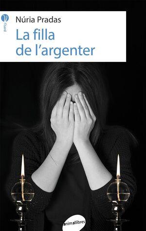 LA FILLA DE L'ARGENTER