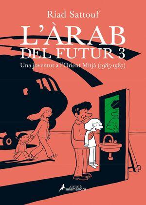 L'ARAB DEL FUTUR 3