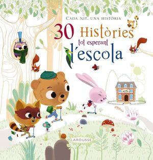 30 HISTÒRIES TOT ESPERANT L'ESCOLA