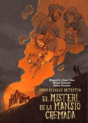 EL MISTERI DE LA MANSIÓ CREMADA