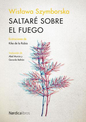 SALTARÉ SOBRE EL FUEGO