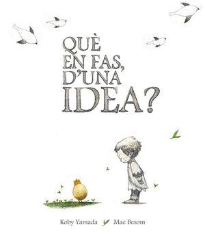 QUE EN FAS D'UNA IDEA