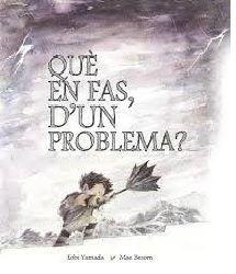 QUE EN FAS, D'UN PROBLEMA? - CATALA