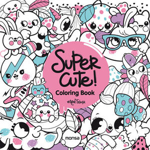 SUPER CUTE! COLORING BOOK