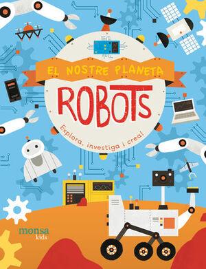 EL NOSTRE PLANETA - ROBOTS