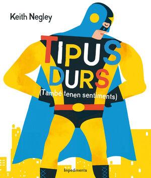 TIPUS DURS