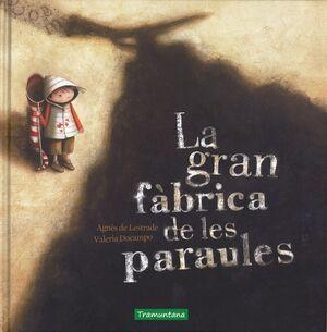 LA GRAN FABRICA DE LES PARAULES