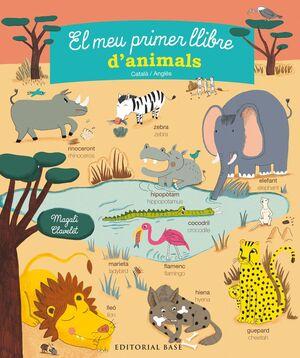 EL MEU PRIMER LLIBRE D'ANIMALS. CATALÀ/ANGLÈS