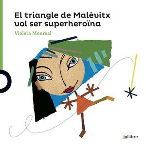 EL TRIANGLE DE MALÉVITX VOL SER UNA SUPERHEROÏNA