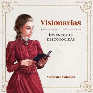 VISIONARIAS. INVENTORAS DESCONOCIDAS