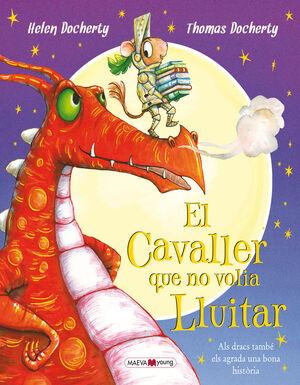 EL CAVALLER QUE NO VOLIA LLUITAR