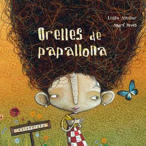 ORELLES DE PAPALLONA (N.E)