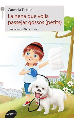 LA NENA QUE VOLIA PASSEJAR GOSSOS (PETITS)