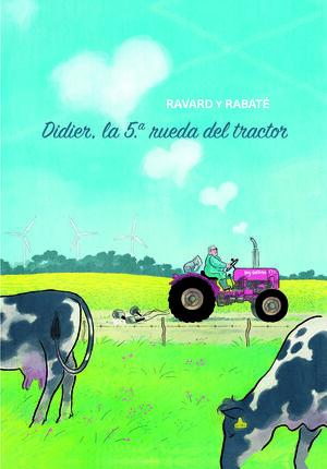 DIDIER, LA 5ª RUEDA DEL TRACTOR