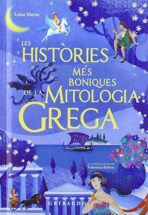 LES HISTÒRIES MÉS BELLES DE LA MITOLOGIA GREGA