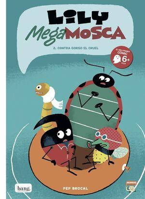 LILY MEGA MOSCA, VOL.2