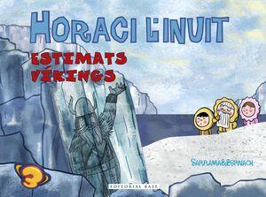HORACI L'INUIT. ESTIMATS VÍKINGS