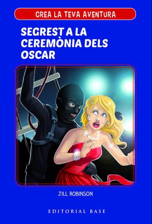 CREA LA TEVA AVENTURA 2. SEGREST A LA CERIMÒNIA DELS OSCAR