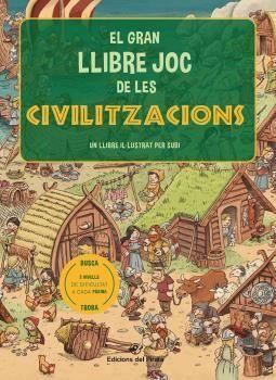 GRAN LLIBRE JOC DE LES CIVILITZACIONS, EL