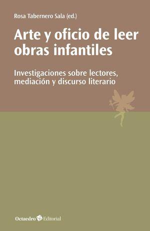 ARTE Y OFICIO DE LEER OBRAS INFANTILES