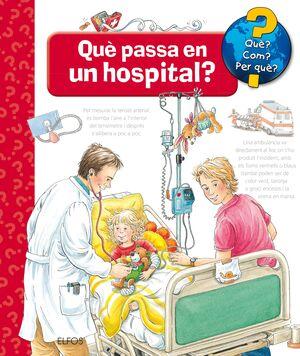 QUÈ PASSA EN UN HOSPITAL?