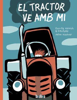 EL TRACTOR VE AMB MI
