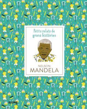 PETITS RELATS DE GRANS HISTÒRIES. NELSON MANDELA
