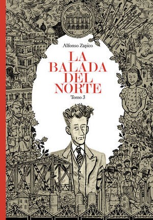 LA BALADA DEL NORTE. TOMO 3