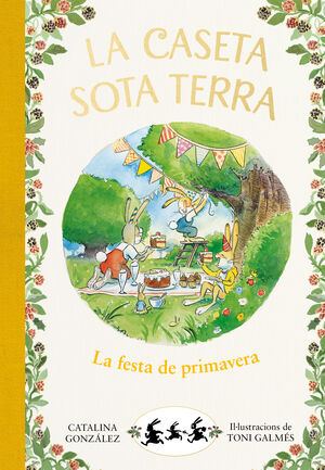 LA FESTA DE PRIMAVERA (LA CASETA SOTA TERRA 2)