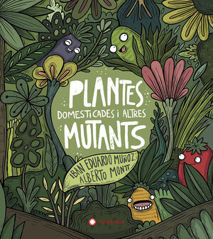 PLANTES DOMESTICADES I ALTRES MUTANTS - CATALA