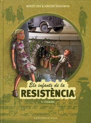 ELS INFANTS DE LA RESISTÈNCIA 4. L'ESCAL