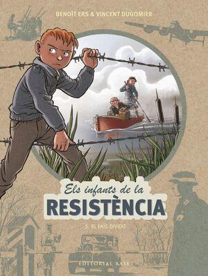 ELS INFANTS DE LA RESISTÈNCIA 5. EL PAÍS
