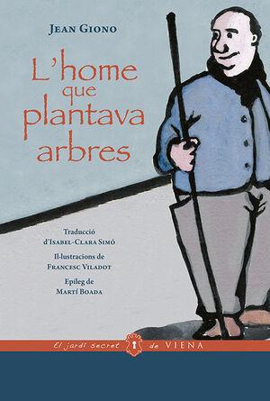 L'HOME QUE PLANTAVA ARBRES