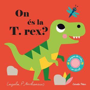 ON ÉS LA T. REX?